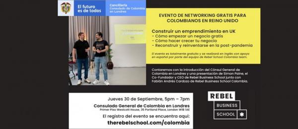 """Consulado de Colombia en Londres y Rebel Business School, invitan al evento: """"Construir un emprendimiento en el Reino Unido"""" a realizarse el 30 de septiembre de 2021"""