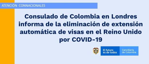 Consulado de Colombia en Londres informa de la eliminación de extensión automática de visas en el Reino Unido