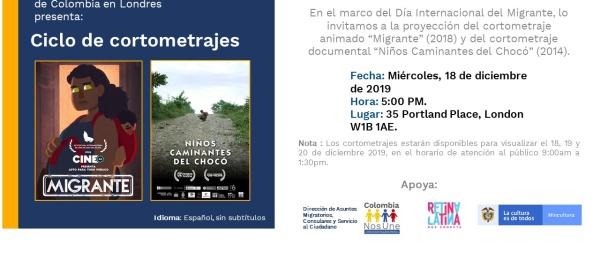 El Consulado de Colombia en Londres invita al ciclo de cortometrajes en el marco del Día Internacional del Migrante, el 18 de diciembre de 2019