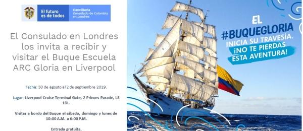 El Consulado de Colombia en Londres los invita a recibir y visitar el Buque Escuela ARC Gloria en Liverpool