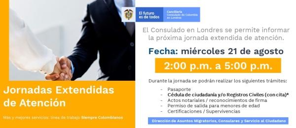 Jornada Extendida de Atención el 21 de agosto de 2019 en la sede del Consulado de Colombia en Londres
